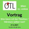 Einladung zum Tinnitus-Vortrag SHG Tinnitus Wien, Logo ÖTL, grüner Hintergrund